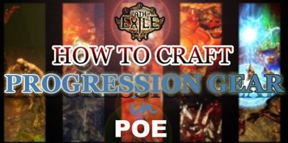 Path of Exile - How to Craft Progression Gear